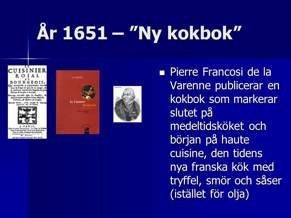 År 1651 – Ny kokbok