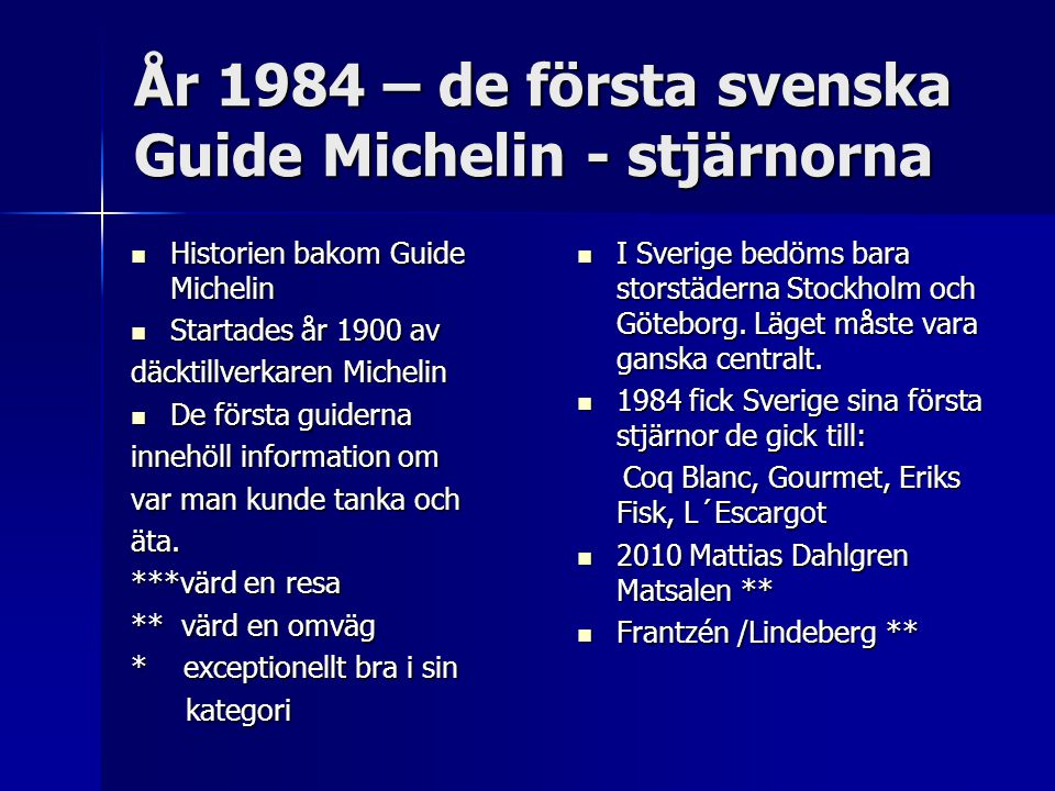 År 1984 – de första svenska Guide Michelin - stjärnorna