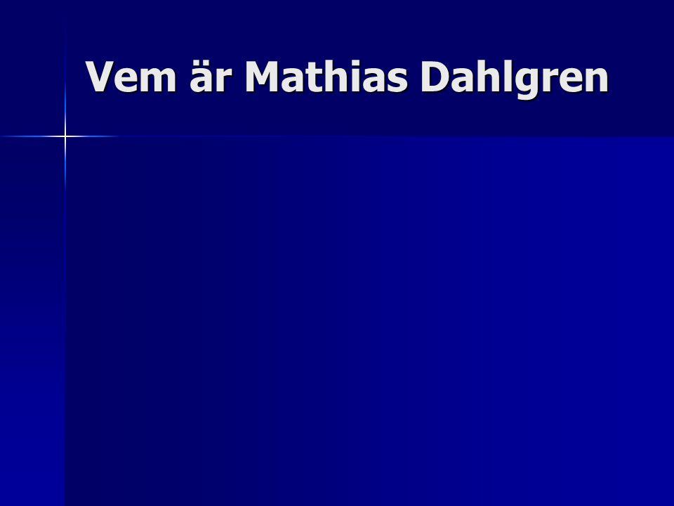 Vem är Mathias Dahlgren