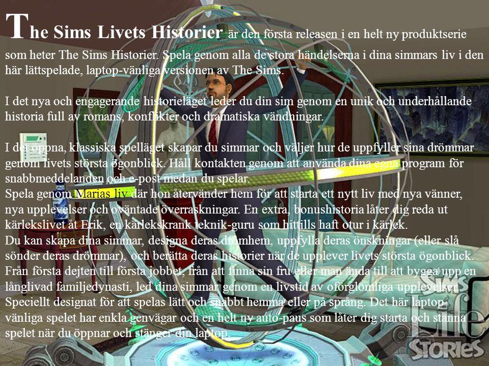 The Sims Livets Historier är den första releasen i en helt ny produktserie som heter The Sims Historier.