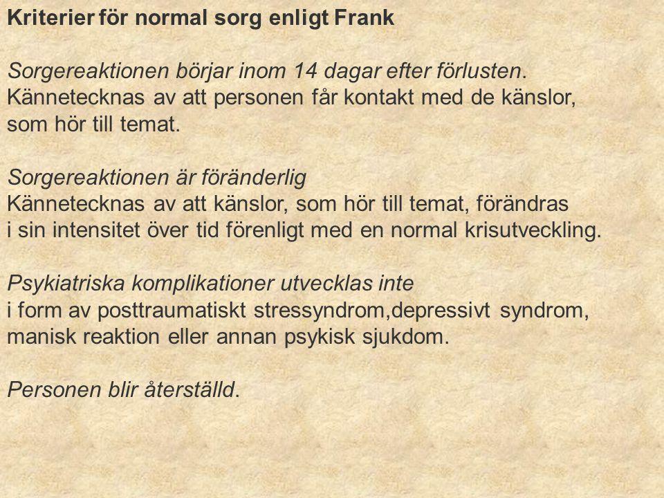 Kriterier för normal sorg enligt Frank