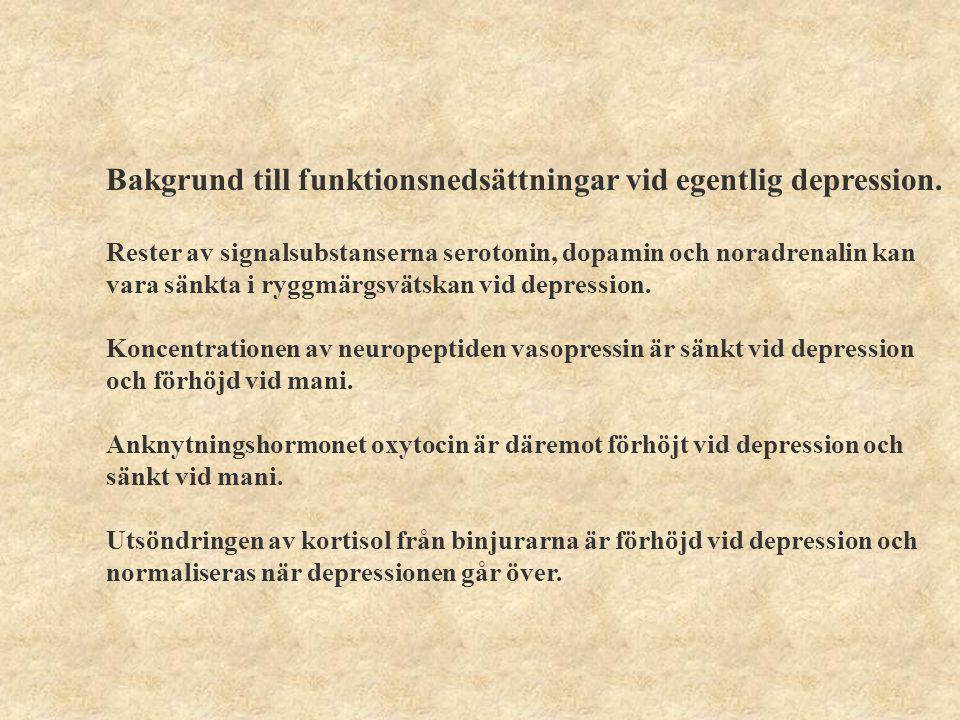 Bakgrund till funktionsnedsättningar vid egentlig depression.