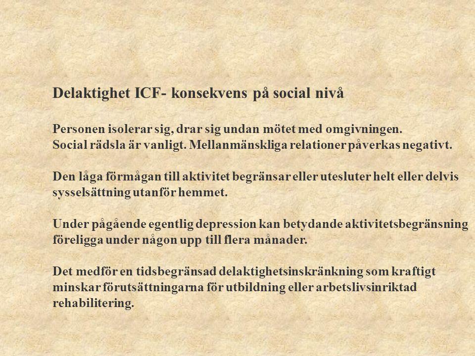 Delaktighet ICF- konsekvens på social nivå