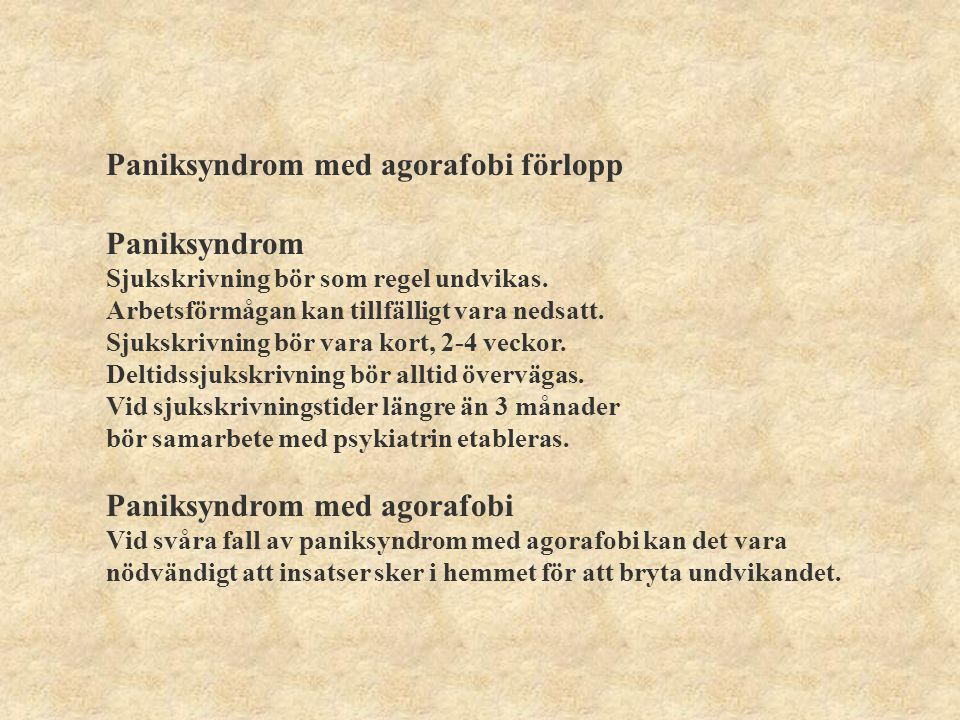 Paniksyndrom med agorafobi förlopp