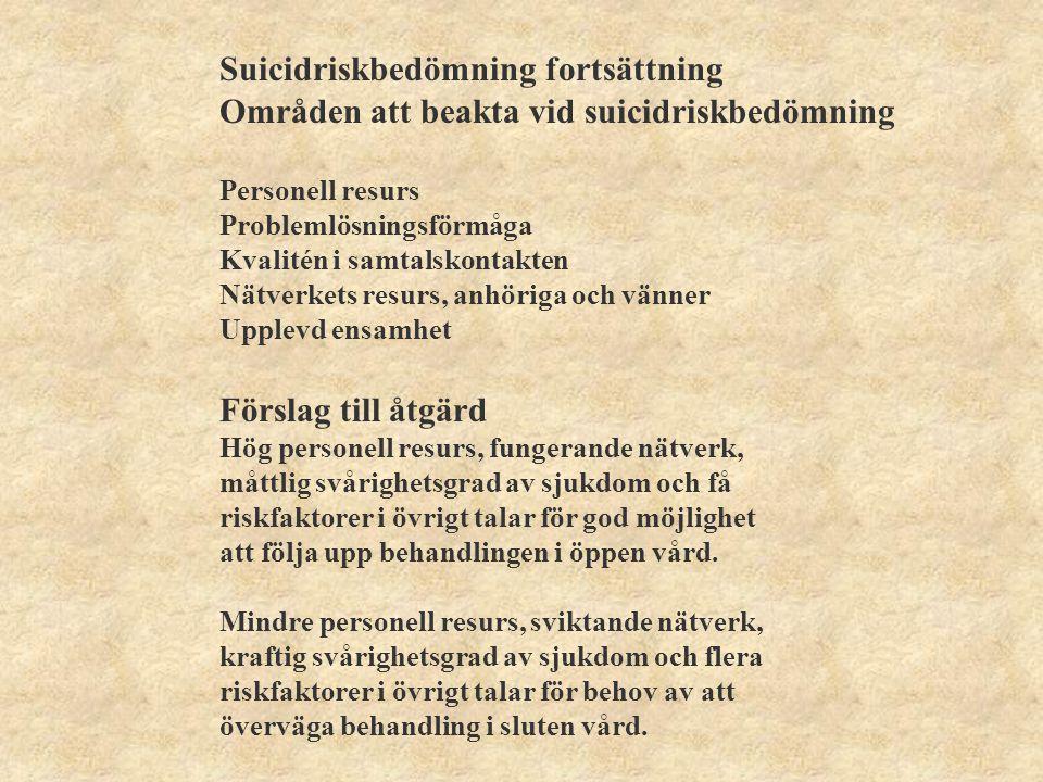 Suicidriskbedömning fortsättning