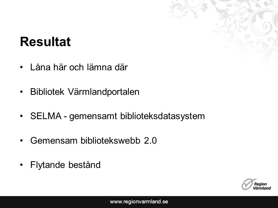 Resultat Låna här och lämna där Bibliotek Värmlandportalen