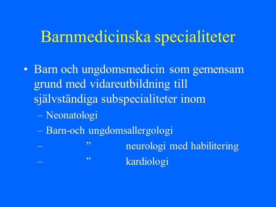Barnmedicinska specialiteter