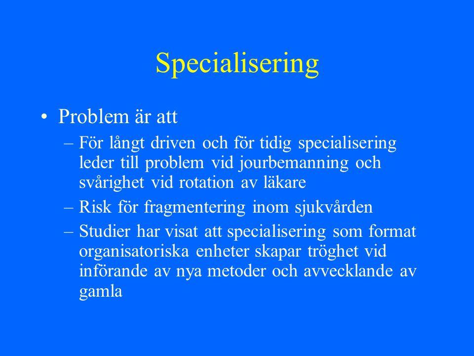 Specialisering Problem är att