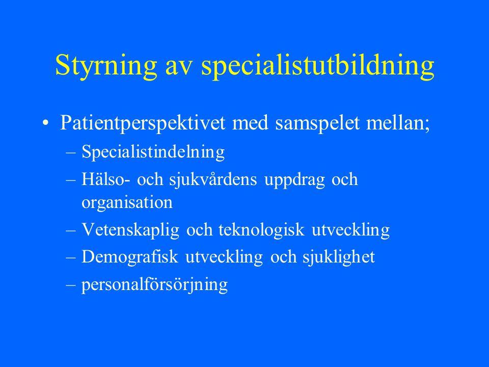 Styrning av specialistutbildning