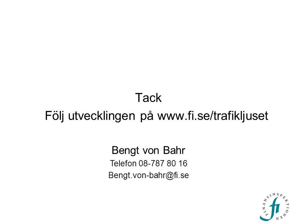 Följ utvecklingen på www.fi.se/trafikljuset