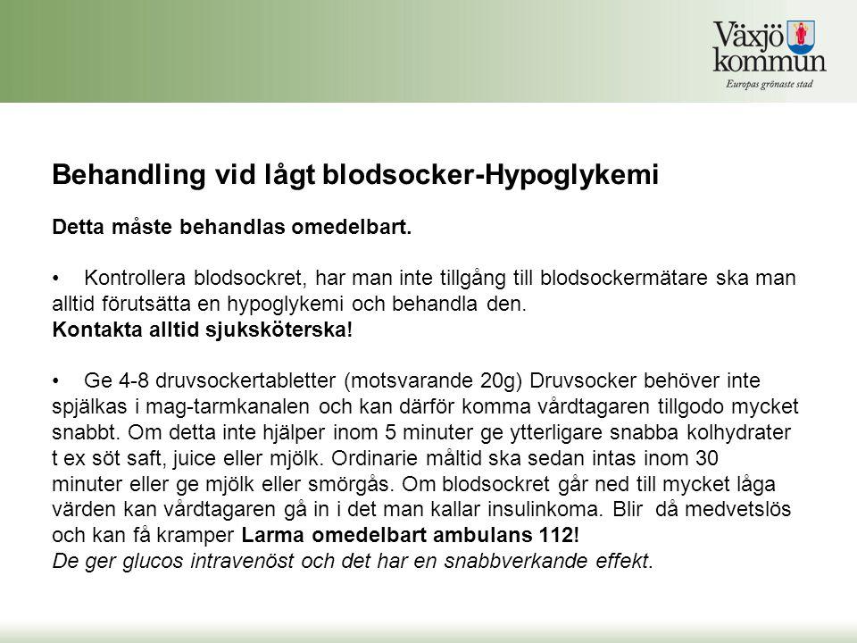 Behandling vid lågt blodsocker-Hypoglykemi