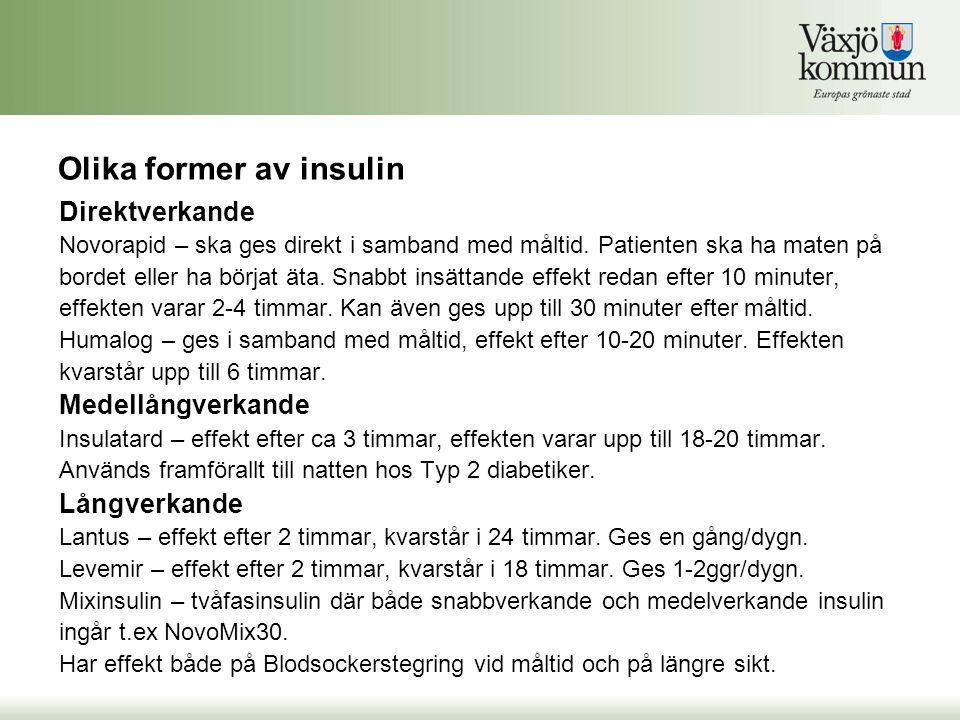 Olika former av insulin
