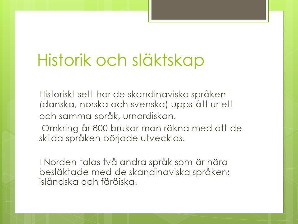 Historik och släktskap