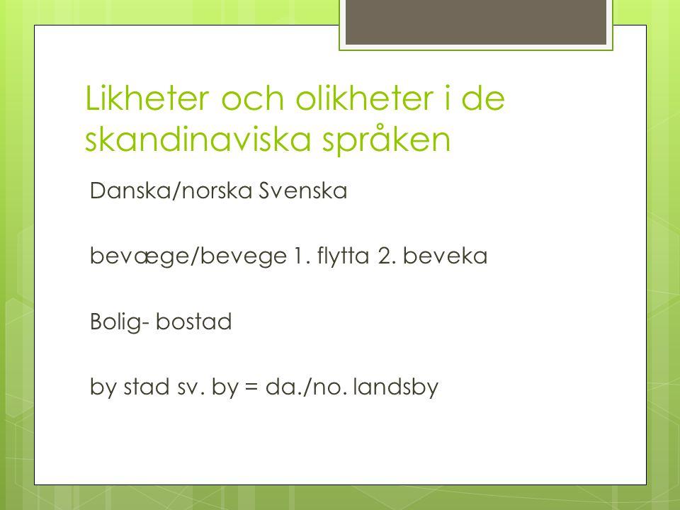 Likheter och olikheter i de skandinaviska språken