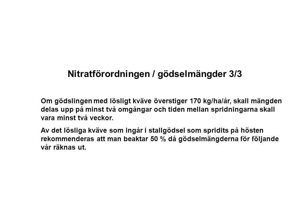 Nitratförordningen / gödselmängder 3/3
