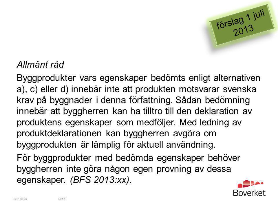 förslag 1 juli 2013