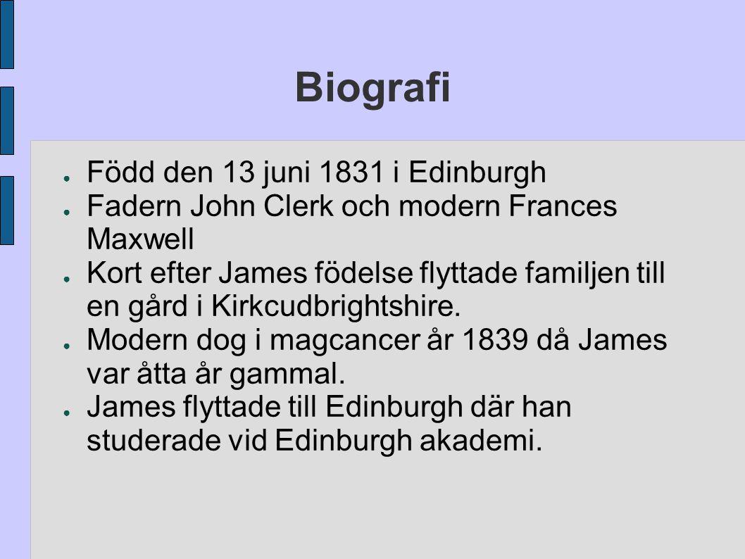 Biografi Född den 13 juni 1831 i Edinburgh
