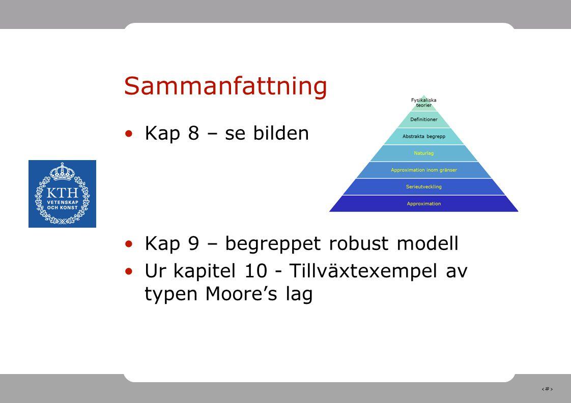 Sammanfattning Kap 8 – se bilden Kap 9 – begreppet robust modell