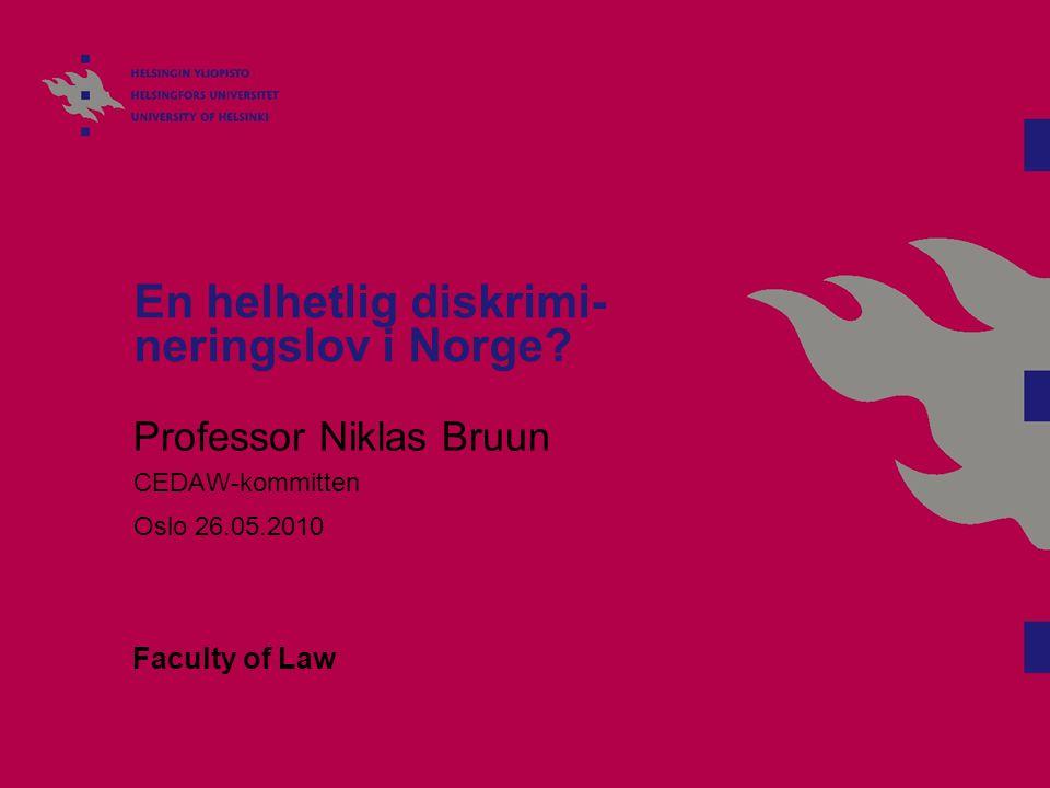 En helhetlig diskrimi-neringslov i Norge