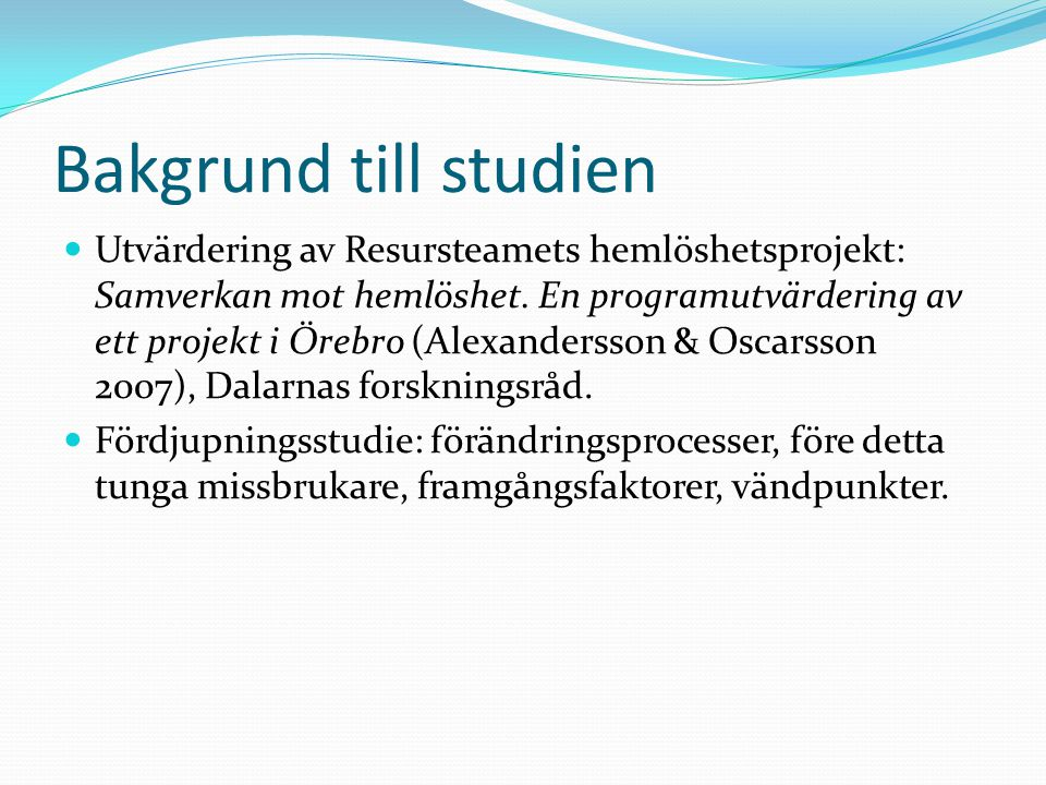 Bakgrund till studien