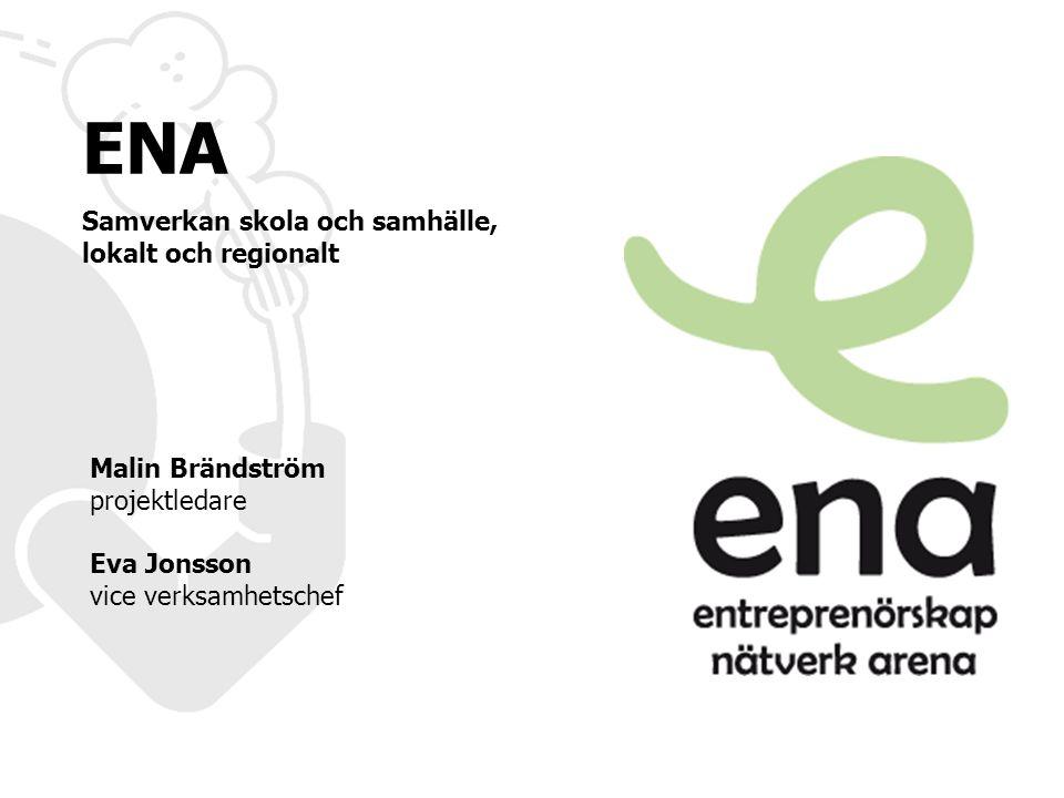 ENA Samverkan skola och samhälle, lokalt och regionalt