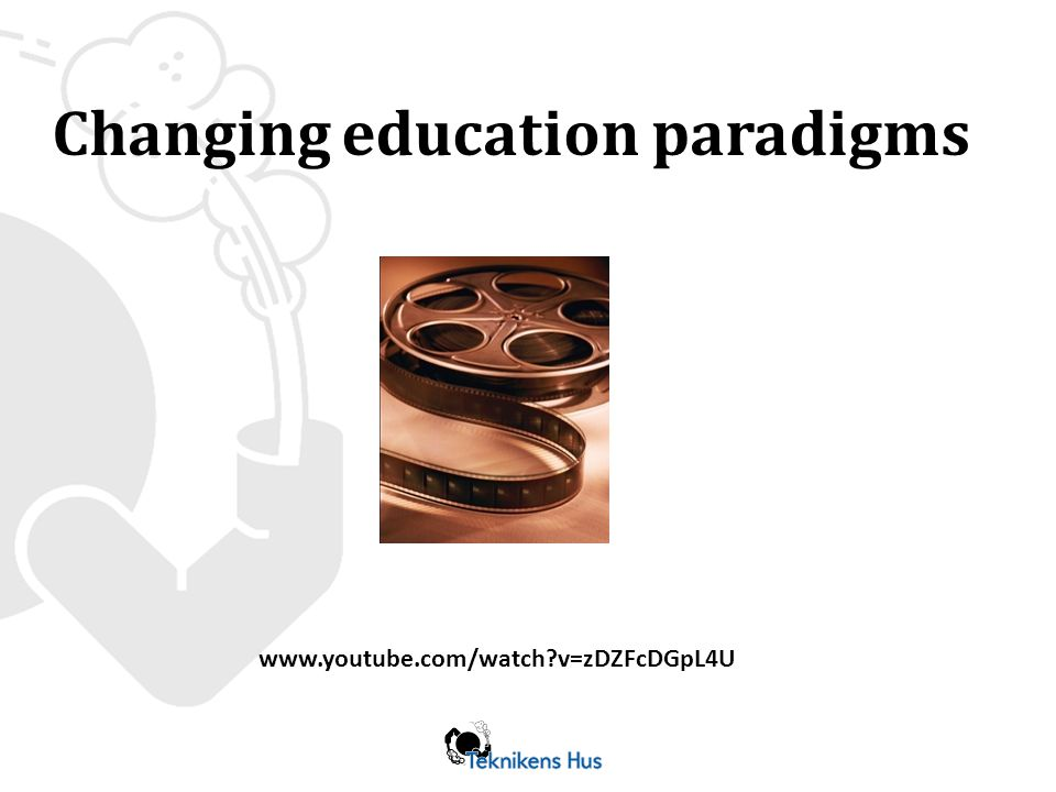 Changing education paradigms