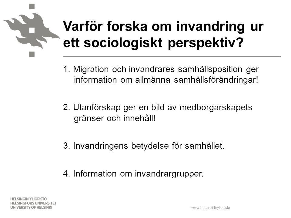 Varför forska om invandring ur ett sociologiskt perspektiv