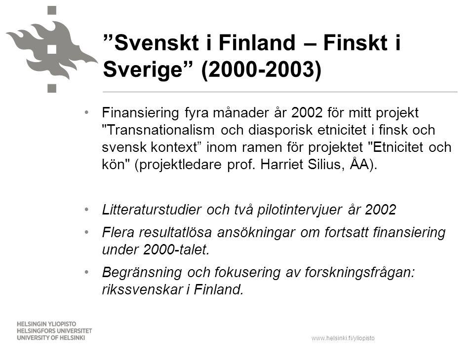 Svenskt i Finland – Finskt i Sverige (2000-2003)