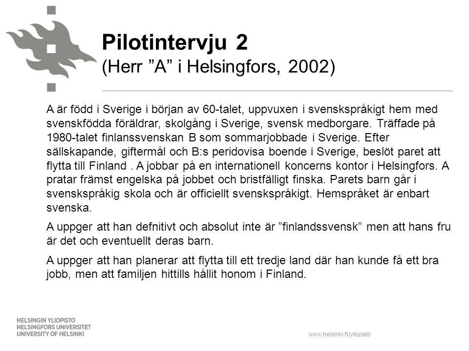 Pilotintervju 2 (Herr A i Helsingfors, 2002)