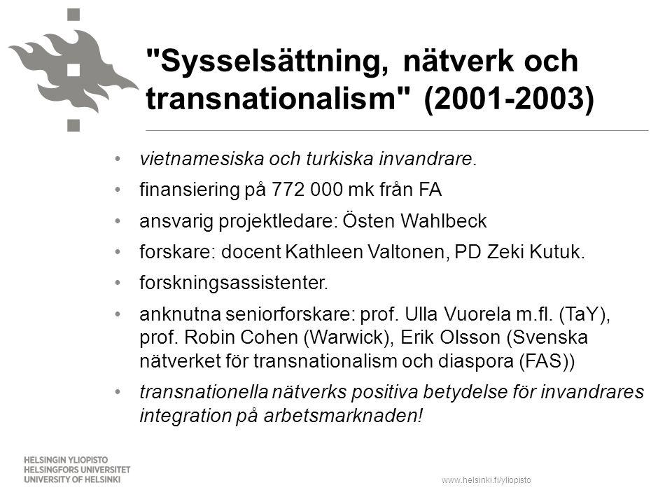 Sysselsättning, nätverk och transnationalism (2001-2003)
