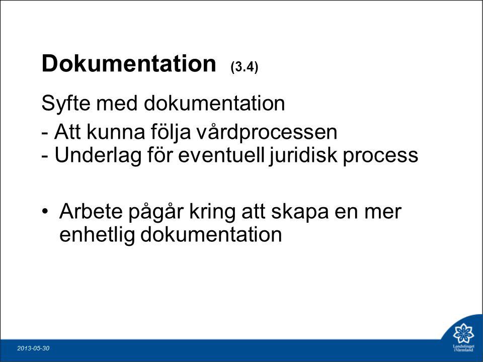 Dokumentation (3.4) Syfte med dokumentation