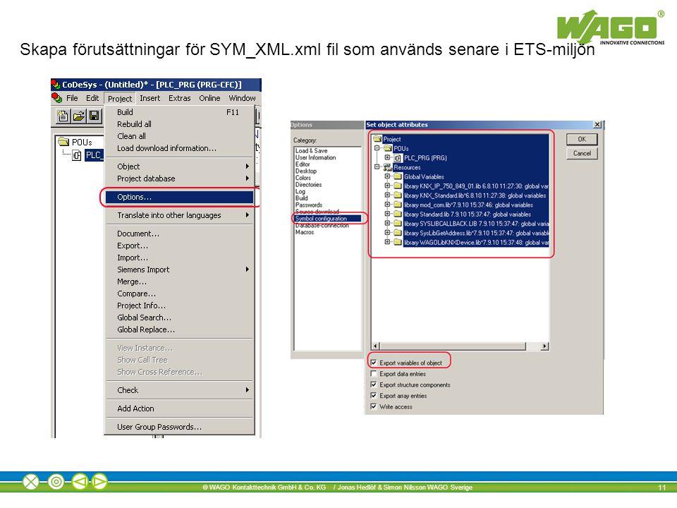 Skapa förutsättningar för SYM_XML