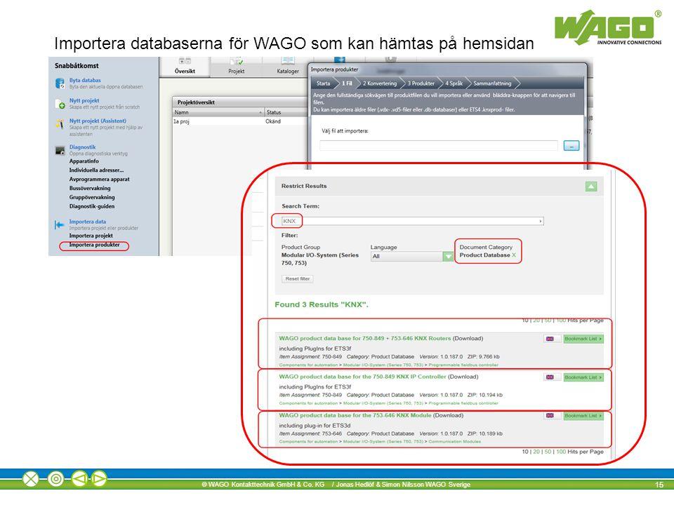 Importera databaserna för WAGO som kan hämtas på hemsidan