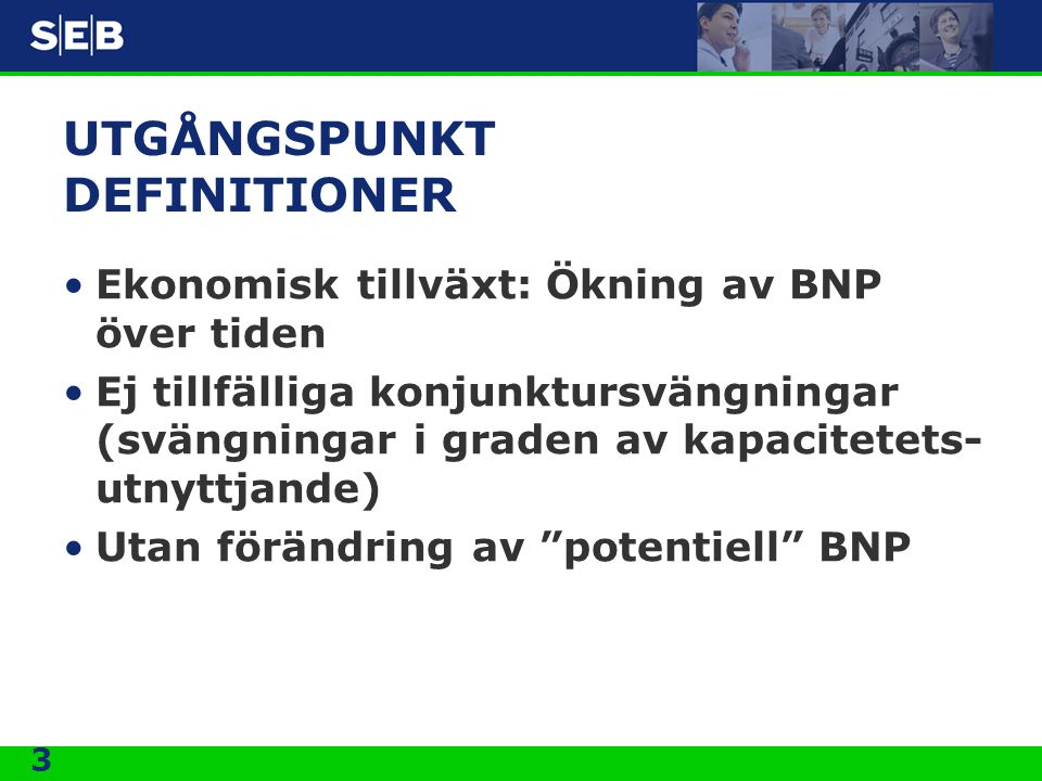 UTGÅNGSPUNKT DEFINITIONER