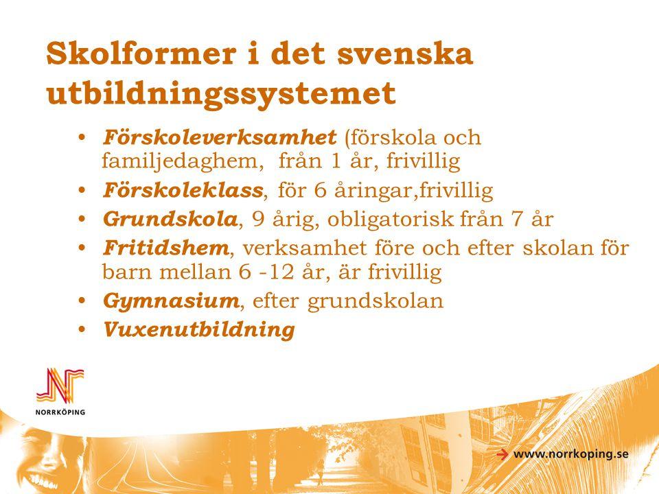 Skolformer i det svenska utbildningssystemet