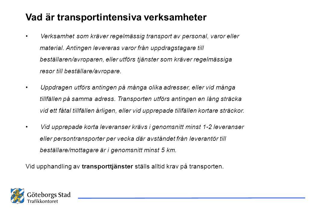 Vad är transportintensiva verksamheter