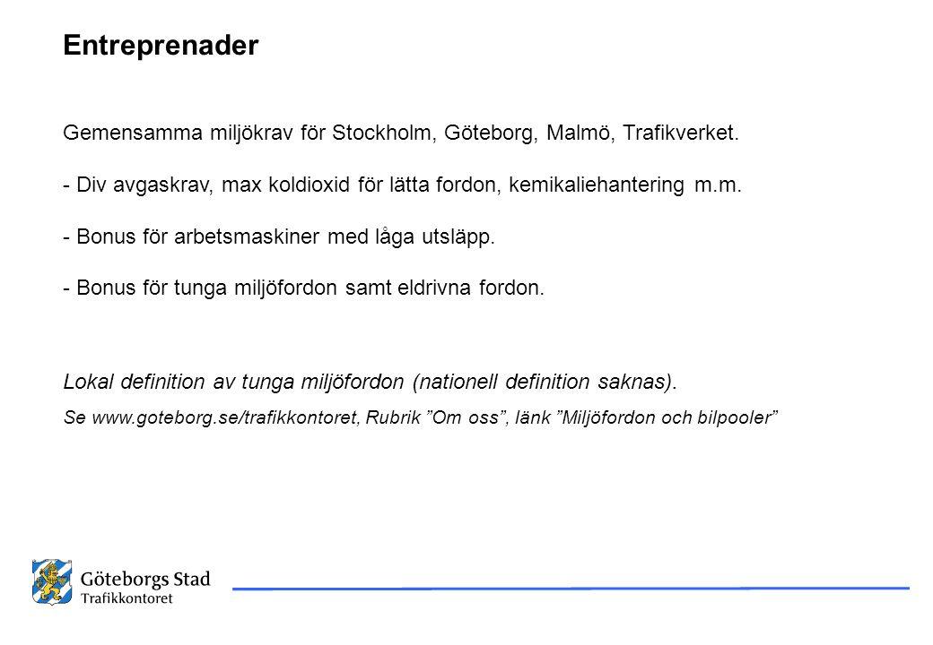 12-09-26 12-09-26. Entreprenader. Gemensamma miljökrav för Stockholm, Göteborg, Malmö, Trafikverket.