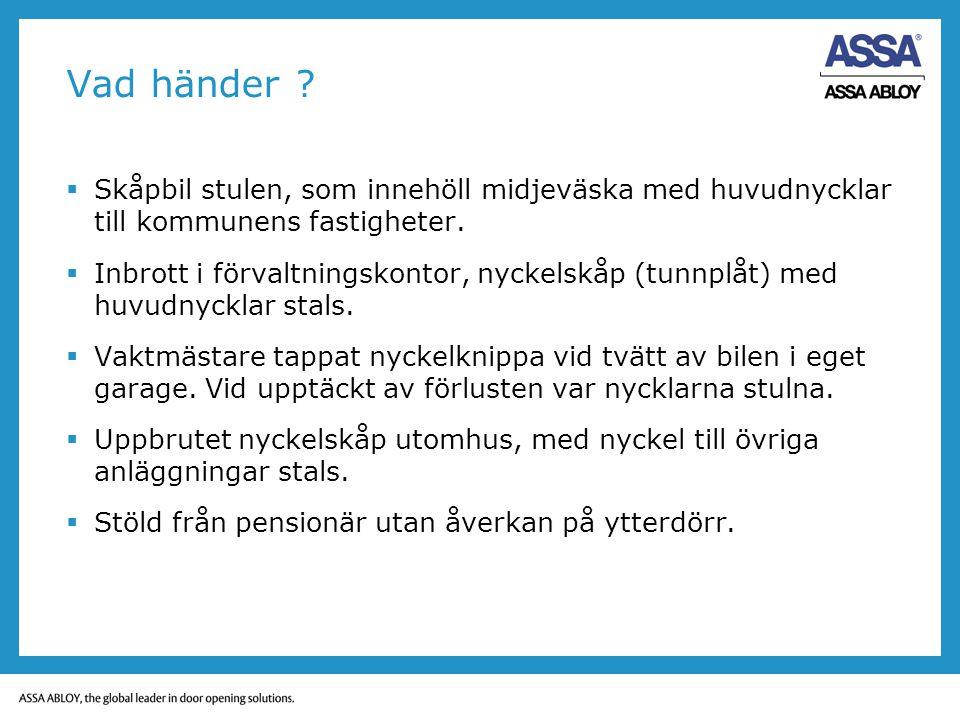 Vad händer Skåpbil stulen, som innehöll midjeväska med huvudnycklar till kommunens fastigheter.