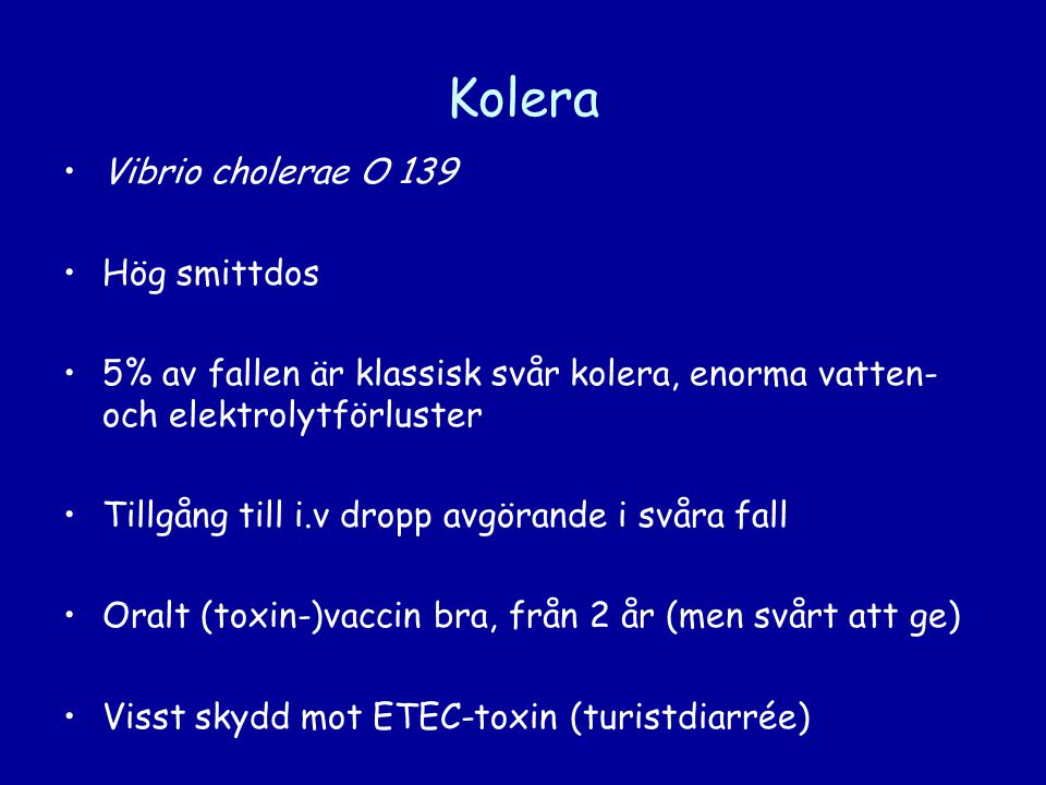 Kolera Vibrio cholerae O 139 Hög smittdos