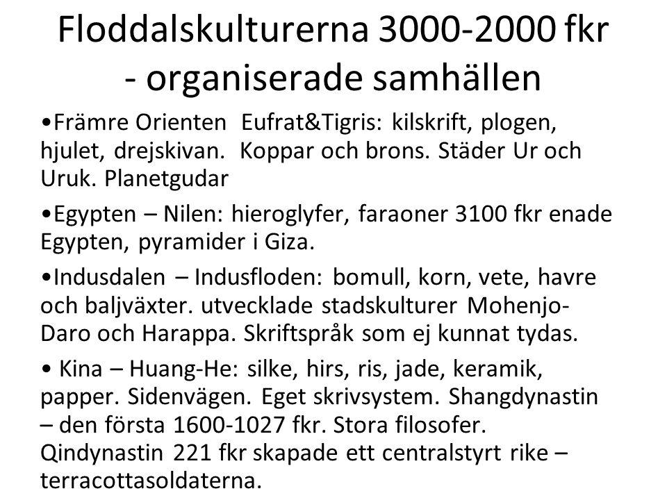 Floddalskulturerna 3000-2000 fkr - organiserade samhällen