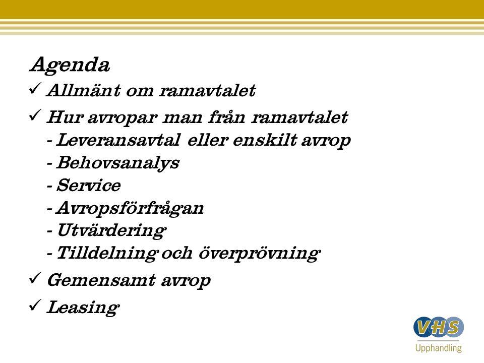 Agenda Allmänt om ramavtalet