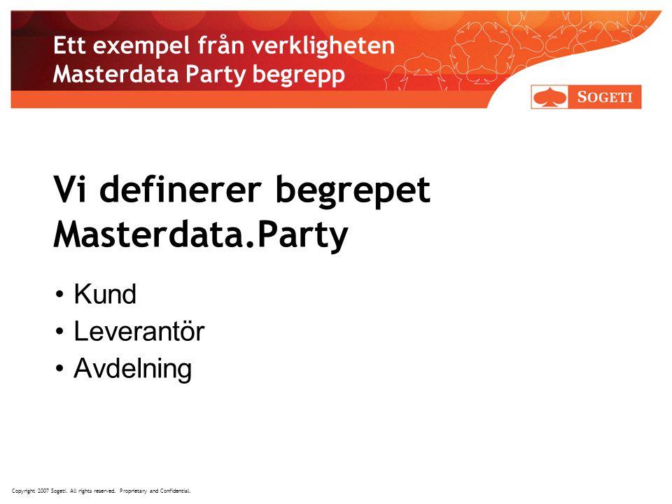 Ett exempel från verkligheten Masterdata Party begrepp