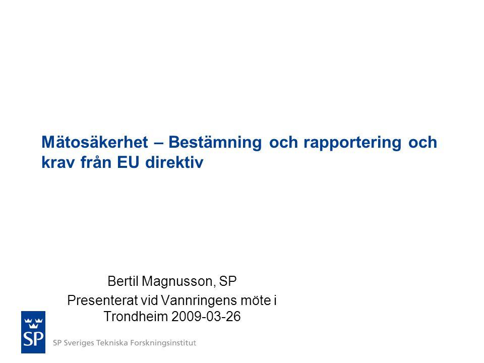 Mätosäkerhet – Bestämning och rapportering och krav från EU direktiv