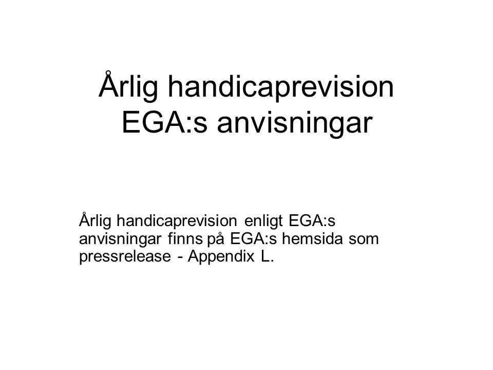 Årlig handicaprevision EGA:s anvisningar