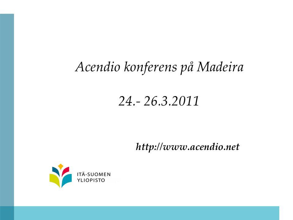 Acendio konferens på Madeira 24.- 26.3.2011