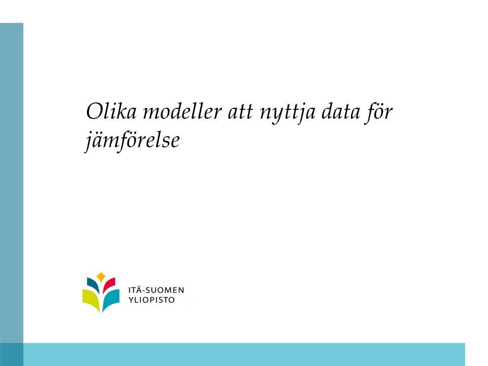 Olika modeller att nyttja data för jämförelse