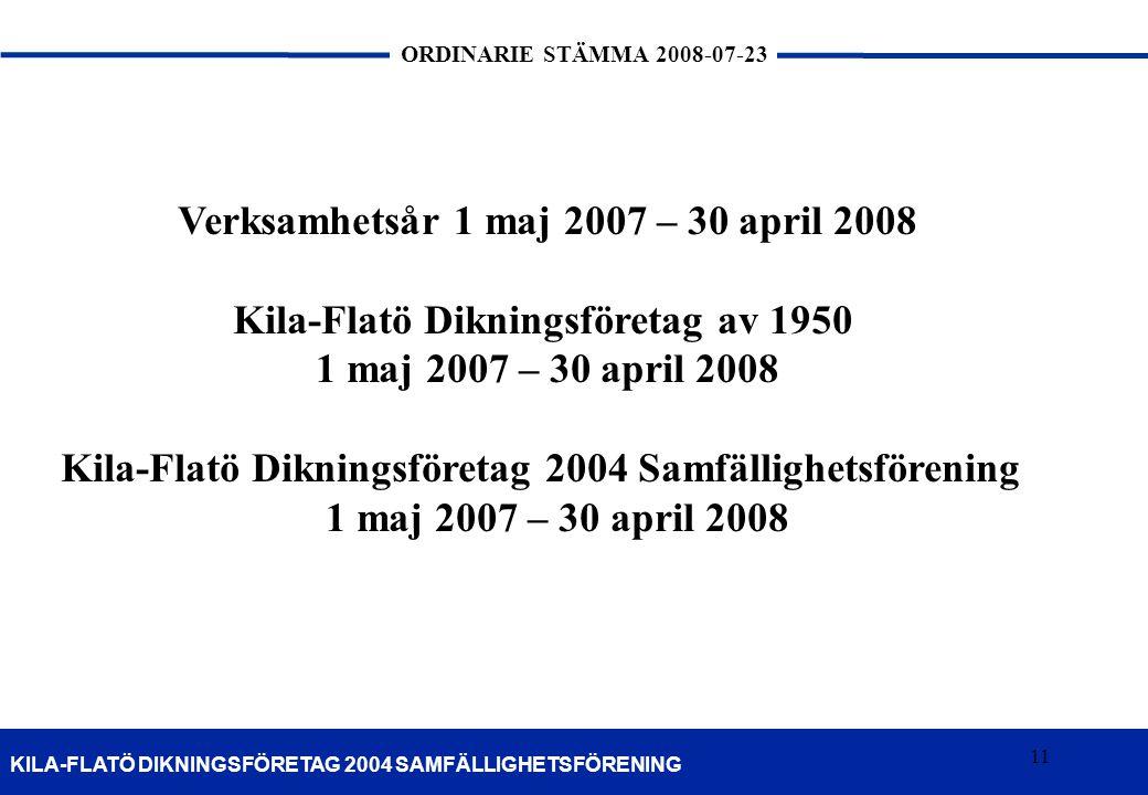 Verksamhetsår 1 maj 2007 – 30 april 2008