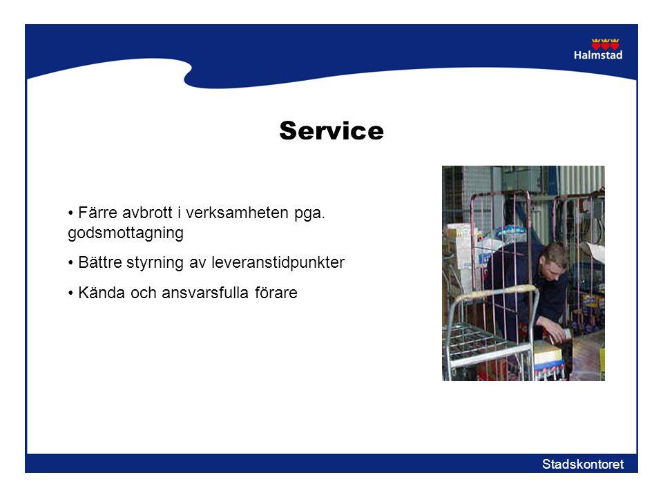 Service Färre avbrott i verksamheten pga. godsmottagning