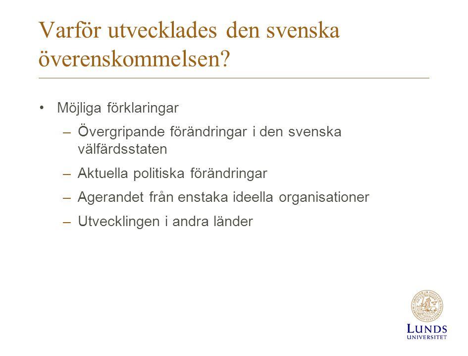 Varför utvecklades den svenska överenskommelsen