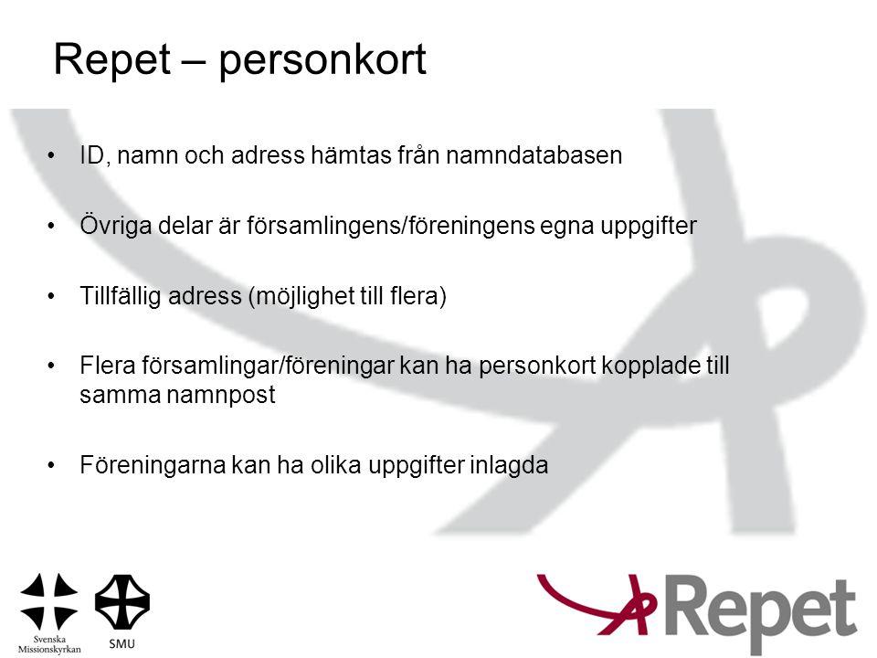 Repet – personkort ID, namn och adress hämtas från namndatabasen